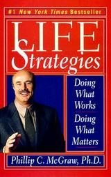 Life Strategies by Phillip C. McGraw (2000, Paperbac...