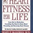 Heart Fitness for Life by Jo McGowan Chopra, Mary P....