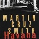 Havana Bay by Martin Cruz Smith (1999, Hardcover)