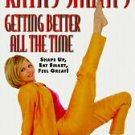 Kathy Smith's Getting Better All the Time by Kathy S...