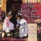 What Little Girls Are Made Of by Sandra Kuck (2001, ...
