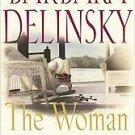 Woman Next Door by Barbara Delinsky (2001, Hardcover)