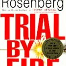 Trial by Fire by Dutton, Nancy Taylor Rosenberg (199...