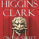 On the Street Where You Live by Mary Higgins Clark (...
