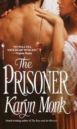 The Prisoner by Karyn Monk (2001, Paperback)