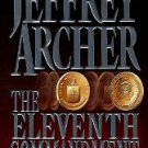 The Eleventh Commandment by Jeffrey Archer (1998, Ha...