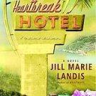 Heartbreak Hotel by Jill Marie Landis (2005, Hardcover)