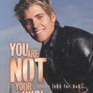 You Are Not Your Own by Jason Perry, Steve Keels (20...