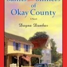 The Saints And Sinners Of Okay County by Dayna Dunba...