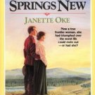 When Hope Springs New by Janette Oke (1986, Paperback)