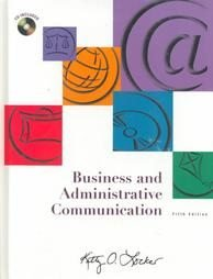 Business and Administrative Communication by Kitty O...