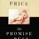 The Promise of Rest by Reynolds Price (1995, Hardcover)