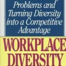 Workplace Diversity/a Manager's Guide to Solving Pro...