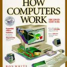 How Computers Work by Ron White, Sarah Ishida, Timot...