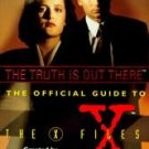 The Truth Is Out There by Brian Lowry, Chris Carter,...