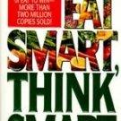 Eat Smart, Think Smart by Hilarie Porter, Robert Haa...