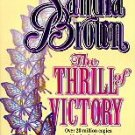 The Thrill of Victory by Sandra Brown (1995, Paperback)
