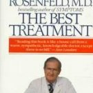 The Best Treatment by Isadore Rosenfeld (1992, Paper...
