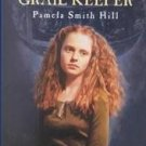 The Last Grail Keeper by Pamela Smith Hill (2001, Ha...