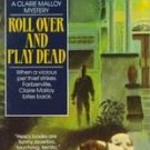 Roll over and Play Dead by Joan Hess (1992, Paperbac...