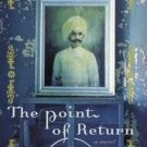 The Point of Return by Siddhartha Deb (2003, Hardcover)