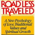 The Road Less Traveled by M. Scott Peck (1980, Paper...