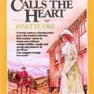 When Calls the Heart by Janette Oke (1983, Paperback)