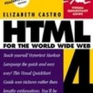 Html 4 for the World Wide Web by Elizabeth Castro (1...