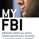 My FBI by Howard B. Means, Louis J. Freeh (2005, Har...