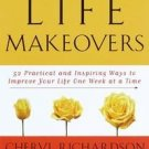 Life Makeovers by Cheryl Richardson (2000, Hardcover)