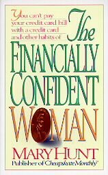 The Financially Confident Woman by Mary Hunt (1996, ...