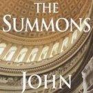 The Summons by John Grisham (2002, Hardcover)