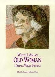 When I Am an Old Woman I Shall Wear Purple (1991, Pa...