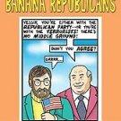 Banana Republicans by John C. Stauber, Sheldon Rampt...