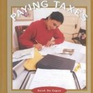 Paying Taxes by Sarah De Capua (2002, Illustrated, R...