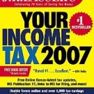 J.k. Lasser's Your Income Tax 2007 by J. K. Lasser (...