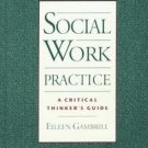 Social Work Practice by Eileen Gambrill (1997, Hardc...