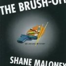 The Brush-Off by Shane Maloney (1998, Hardcover)