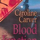 Blood Junction by Caroline Carver (2003, Paperback, ...