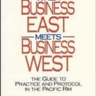 When Business East Meets Business West by Christophe...