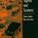 Signals and Systems by Barry Van Veen, Simon Haykin,...