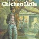 Goodbye, Chicken Little by Betsy C. Byars (1990, Pap...