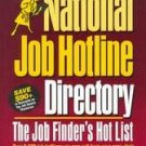National Job Hotline Directory by Marcia Williams, S...
