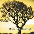 Home to the High Fells by Elizabeth Gill (2006, Hard...
