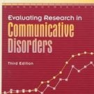 Evaluating Research In Communicative Disorders by Da...