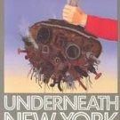 Underneath New York by Harry Granick (1991, Paperbac...