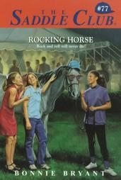 Rocking Horse by Bonnie Bryant (1998, Paperback)
