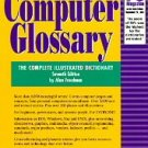The Computer Glossary by Alan Freedman (1994, Paperb...