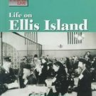 Life on Ellis Island by Renee C. Rebman (2000, Reinf...