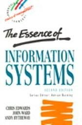 The Essence of Information Systems by Andy Bytheway,...
